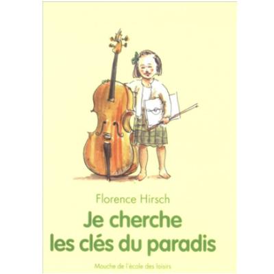 Je_cherche_les_cles_du_paradis Florence Hirsch