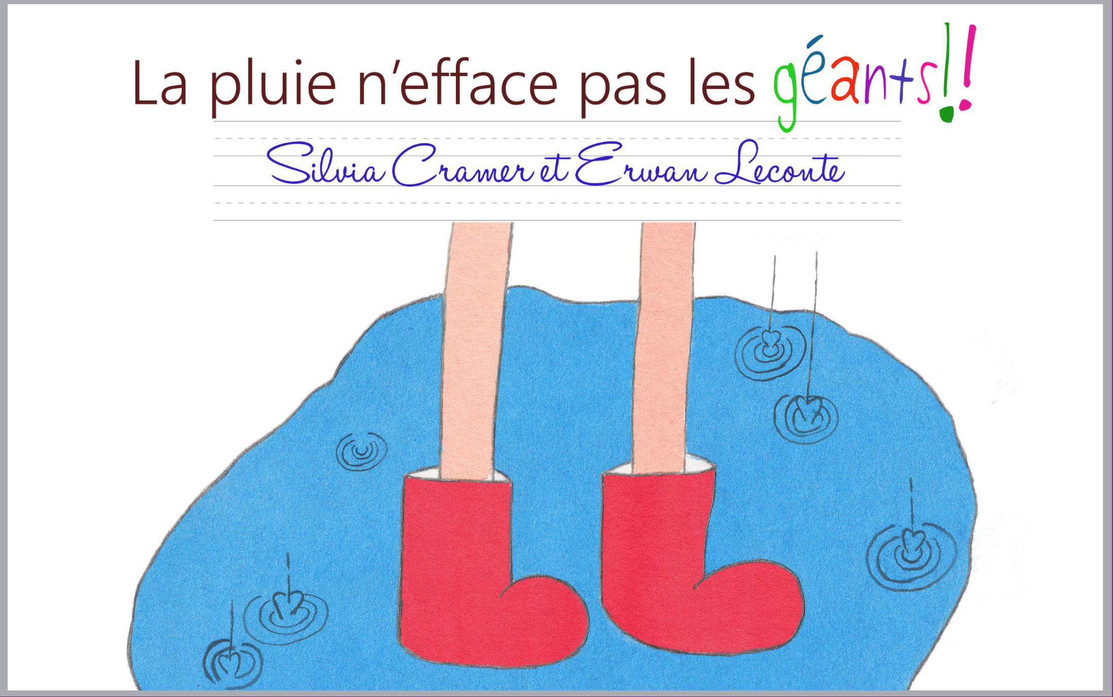 La pluie n'efface pas les géants, par Silvia Cramer et Erwan Leconte